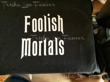 Foolish Mortals Iron-On Decal